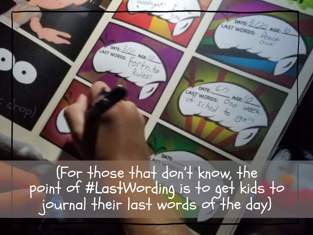 Get kids to journal their last words of the day